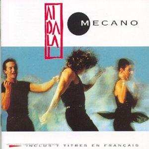Mecano - Aidalai - 7 titres en franais - Zortam Music