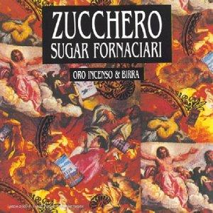 Zucchero - Oro incenso e birra - Zortam Music