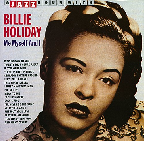 Billie Holiday - Me Myself And I - Zortam Music