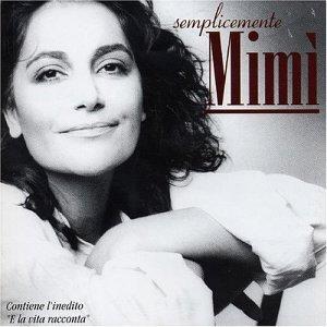 Mia Martini - Semplicemente Mimi - Zortam Music