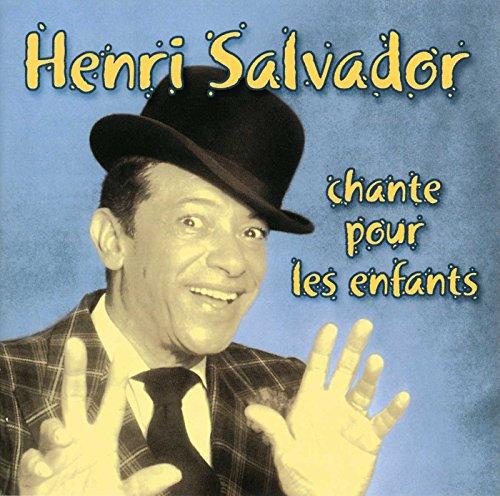 Henri Salvador - Henri Salvador chante pour les enfants - Zortam Music