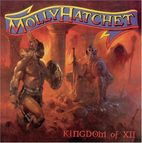MOLLY HATCHET - Kingdom Of XII - Zortam Music