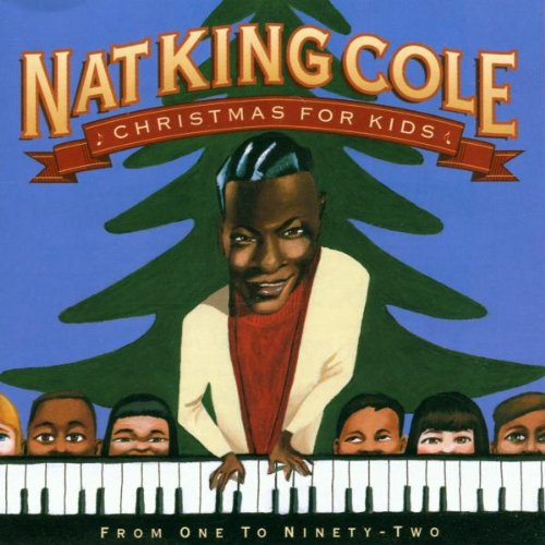 Nat King Cole - Christmas for Kids - Zortam Music