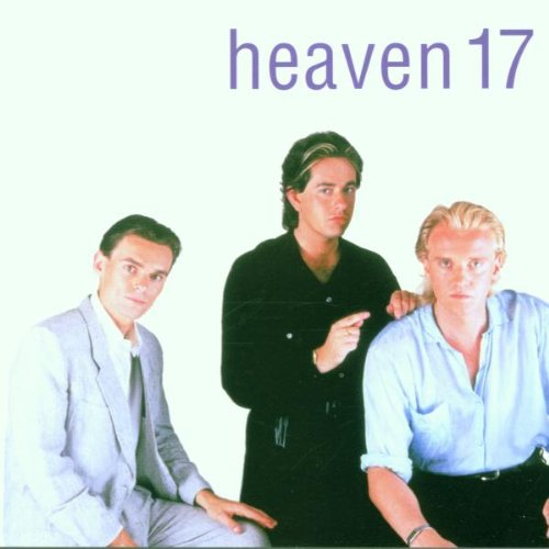 Heaven 17 - The Best Of The 80
