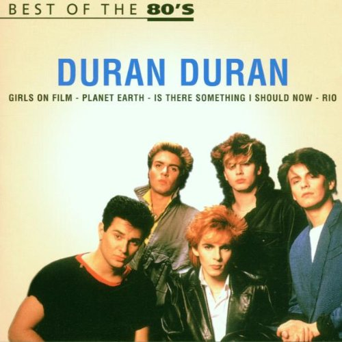 Duran Duran - Best of the 80