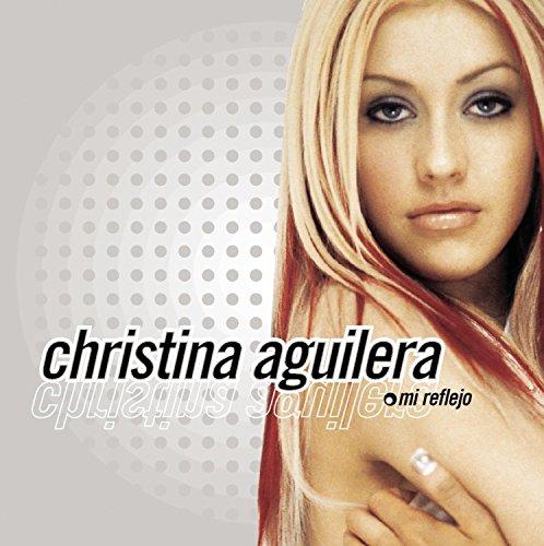 Christina Aguilera - Mi Reflejo - Zortam Music