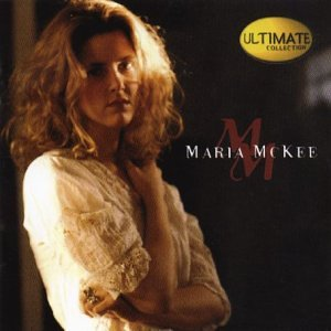 Maria Mckee - The Ultimate Collection - Zortam Music