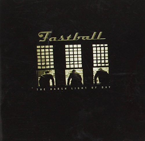 Fastball - The Harsh Light of Day - Zortam Music