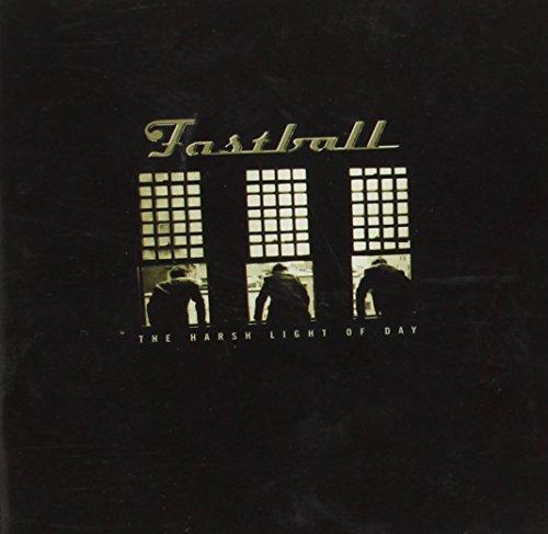 Fastball - Harsh Light of Day - Lyrics2You