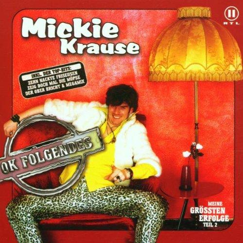 Mickie Krause - Ok, Folgendes - Zortam Music