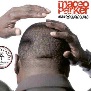 Maceo Parker - Dial: M A C E O - Zortam Music