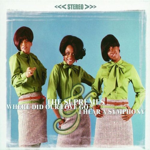 Diana Ross & The Supremes - Where Did Our Love Go - Zortam Music