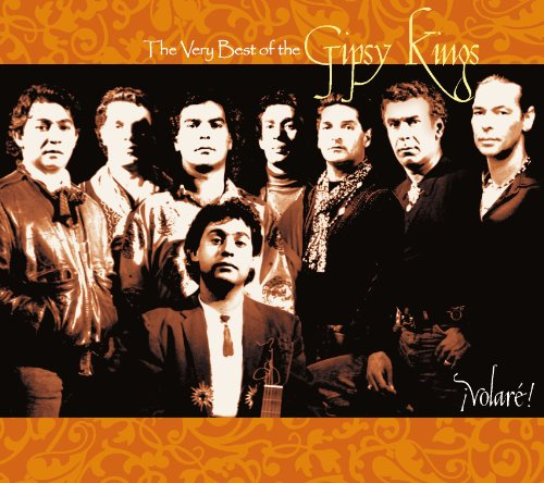 Gipsy Kings - Volare! - The Very Best Of The Gipsy Kings - Zortam Music