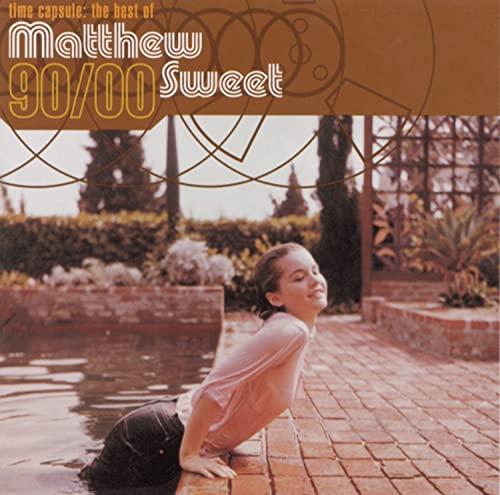 MATTHEW SWEET - Time Capsule: The Best of Matthew Sweet - Zortam Music