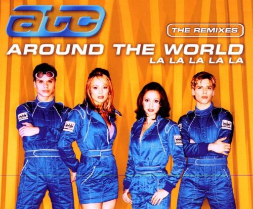 ATC - Around The World (la la la la) - The Remixes - Zortam Music