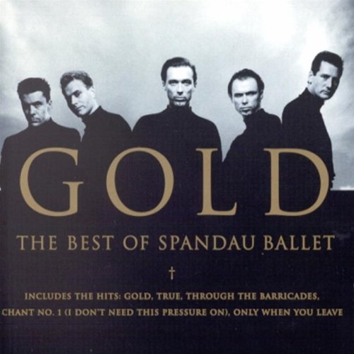 Spandau Ballet - Gold-the Best of - Zortam Music