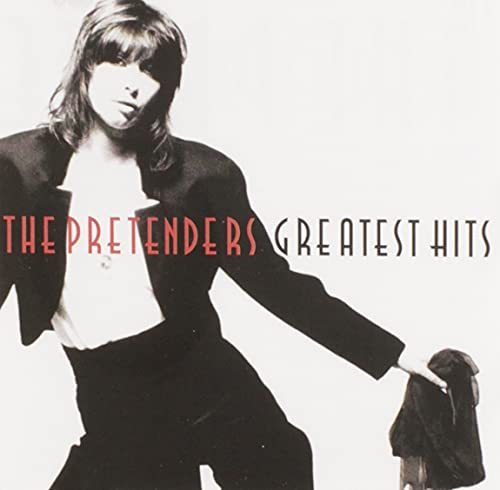 Pretenders - The Pretenders - Greatest Hits - Zortam Music