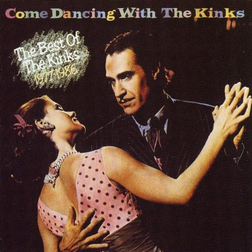 The Kinks - Come Dancing with The Kinks - Zortam Music