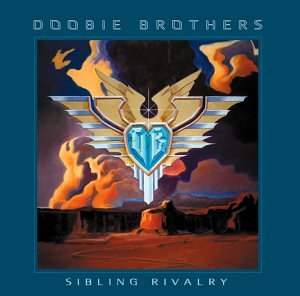 The Doobie Brothers - Sibling Rivalry - Zortam Music