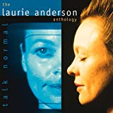 album art to Talk Normal: The Laurie Anderson Anthology (disc 1)