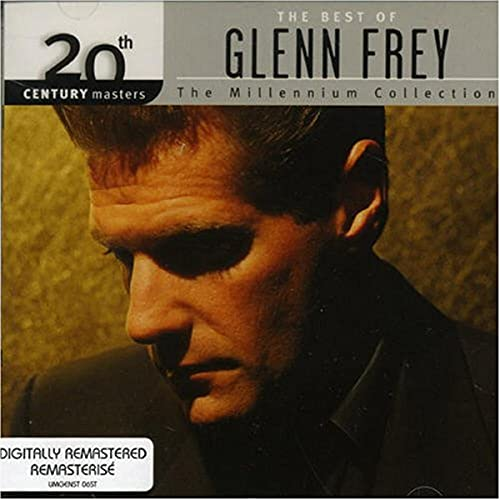 GLENN FREY - 20th Century Masters - The Millennium Collection: The Best of Glenn Frey - Zortam Music