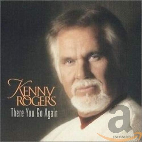 KENNY ROGERS - There You Go Again - Zortam Music