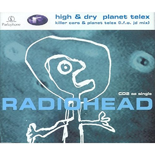 Radiohead - High & Dry (CD2) - Zortam Music