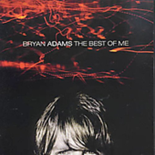 Bryan Adams - Best Of Me (Enhanced) - Zortam Music