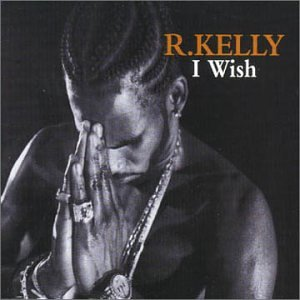 R Kelly - I Wish (12 Inch) - Zortam Music