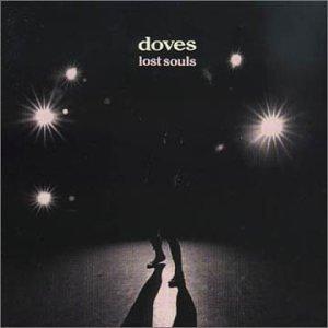 Doves - Lost Souls - Zortam Music