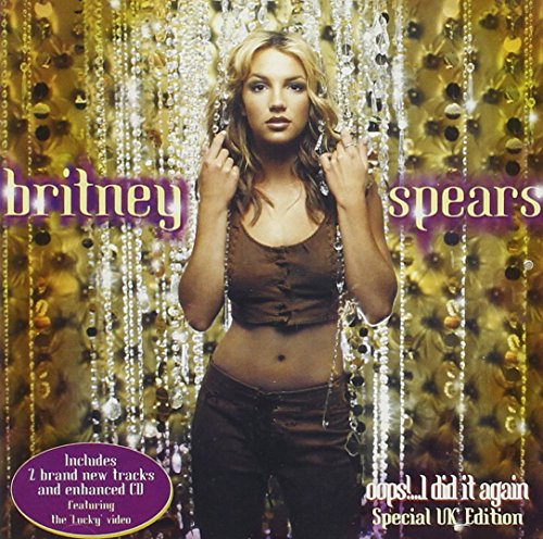 Britney Spears - Oops I Did It Again + Bonus Tracks - Zortam Music