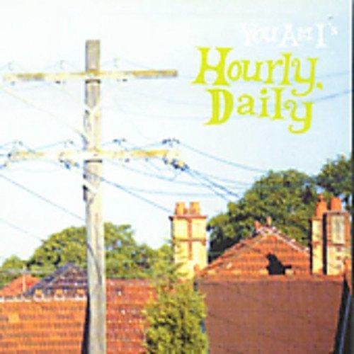 You Am I - Hourly, Daily - Zortam Music
