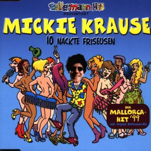 Mickie Krause - Zehn Nackte Friseusen - Zortam Music