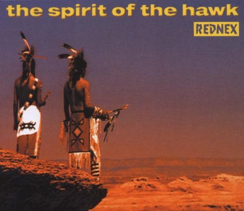 Rednex - Spirit of the Hawk - Zortam Music