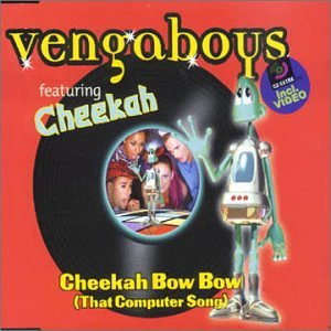 Vengaboys - Cheekah Bow Bow (That Computer Song) - Zortam Music