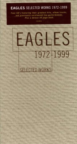 Eagles - Selected Works 1972-1999 - Zortam Music