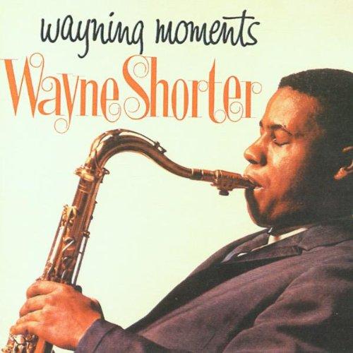 Wayne Shorter - Wayning Moments - Zortam Music