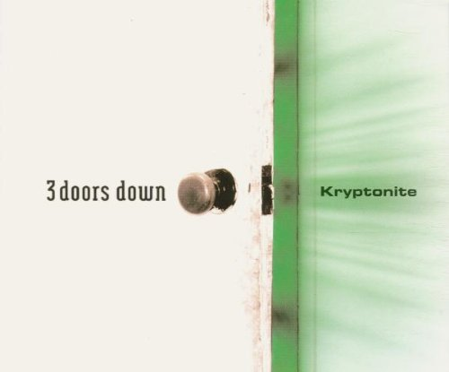 Three Doors Down - Kryptonite - Zortam Music