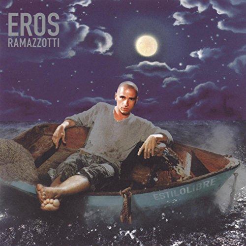 Eros Ramazzotti - Estilo Libre - Zortam Music