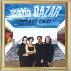 Matia Bazar - Brivido Caldo - Zortam Music