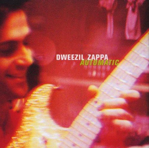 DWEEZIL ZAPPA - Automatic - Zortam Music