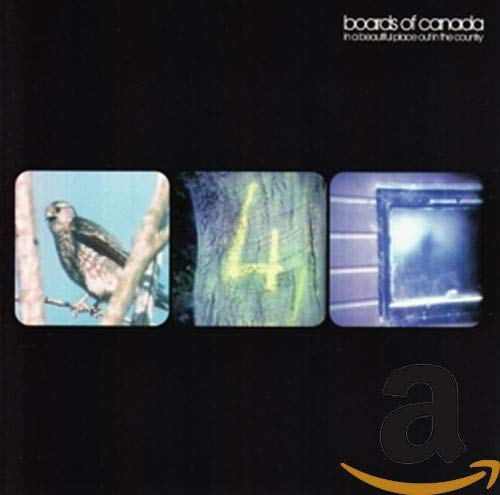 Boards Of Canada - In A Beautiful Place Out In The Country - Zortam Music