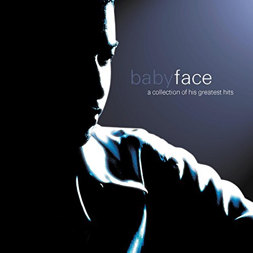 Babyface - Babyface - A Collection of His Greatest Hits - Zortam Music