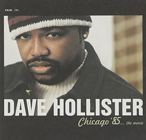 Chicago 85 The Movie By Dave Hollister Album Cover