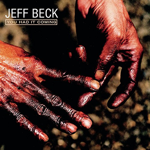 Jeff Beck - You Had It Coming - Zortam Music