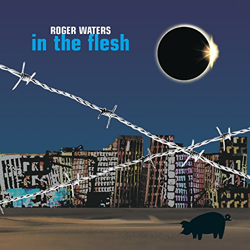 Roger Waters - In The Flesh - Zortam Music