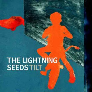 The Lightning Seeds - TILT! - Zortam Music