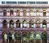 Cover de All Original Cuban Studio Sessions