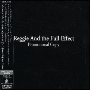 Reggie And The Full Effect - Promotional Copy