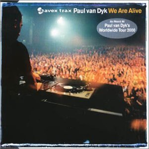 Paul Van Dyk - We Are Alive(Single) - Zortam Music